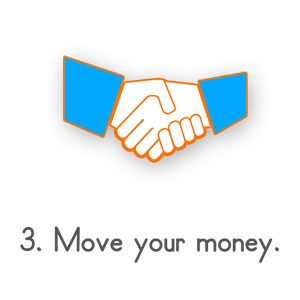 Step 3: Move your money